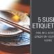 sushi etiquette tips